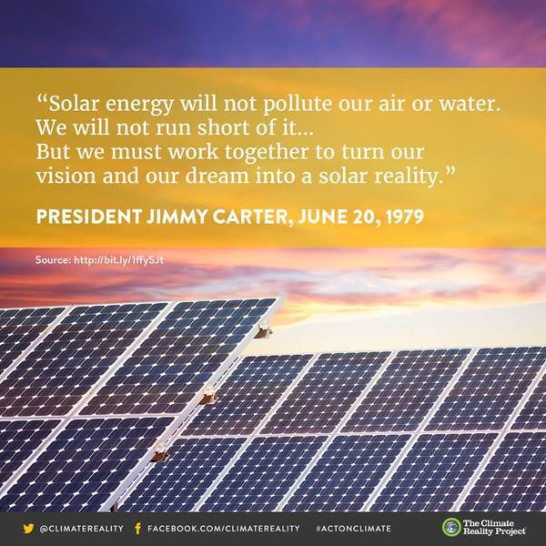 600x600 10360845 897383750328270 6241606373708524983 N, in Work together to turn our vision and dream into a solar reality --Jimmy Carter, by Climate Reality Project, 20 June 1979