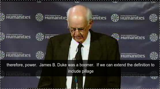 555x310 James B. Duke was a boomer, if we can extend the definition to include pillage in absentia., in Money and power or affection and preservation, by Wendell Berry, 10 August 2015
